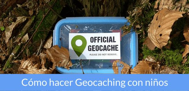 como hacer geocaching con niños