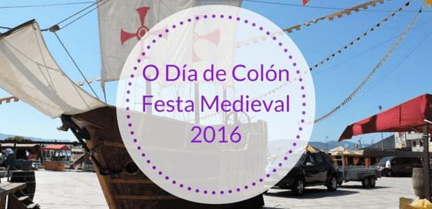 O dia de colon festa medieval 2016