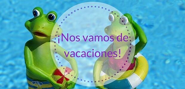 vacaciones blogueras